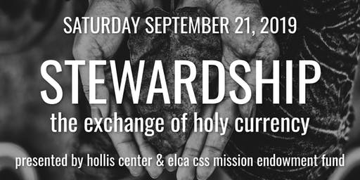Stewardship: The Exchange of Holy Currency