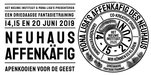 Neuhaus Affenkäfig - driedaagse fantasietraining