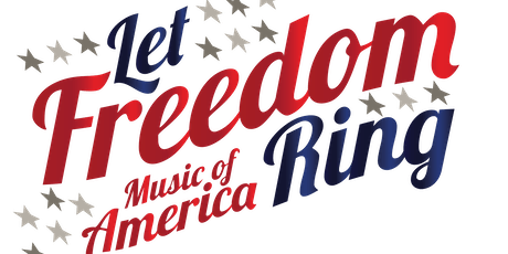 Let Freedom Ring Patriotic Show by Servant Stage tickets