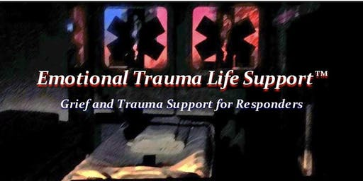 Emotional Trauma Life Support (ETLS)