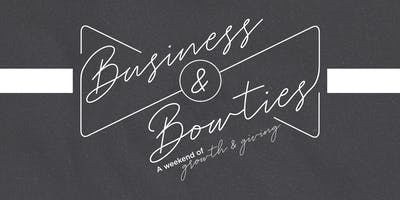 Business & Bowties: A Weekend of Growth and Giving