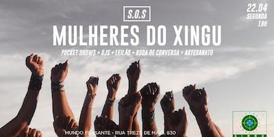 22/04 - SOS MULHERES DO XINGU NO MUNDO PENSANTE