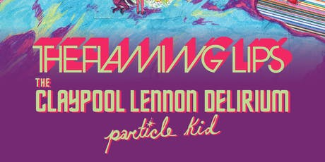 Flaming Lips / The Claypool Lennon Delirium tickets