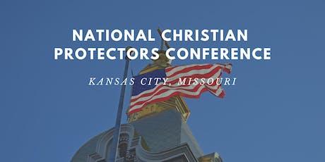 2020 National Christian Protectors Conference - Kansas City, MO tickets