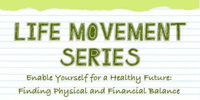Life Movement Series