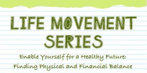 Life Movement Series