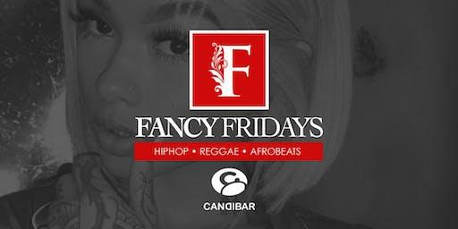 FANCY FRIDAYS | CANDI BAR 10PM-2AM