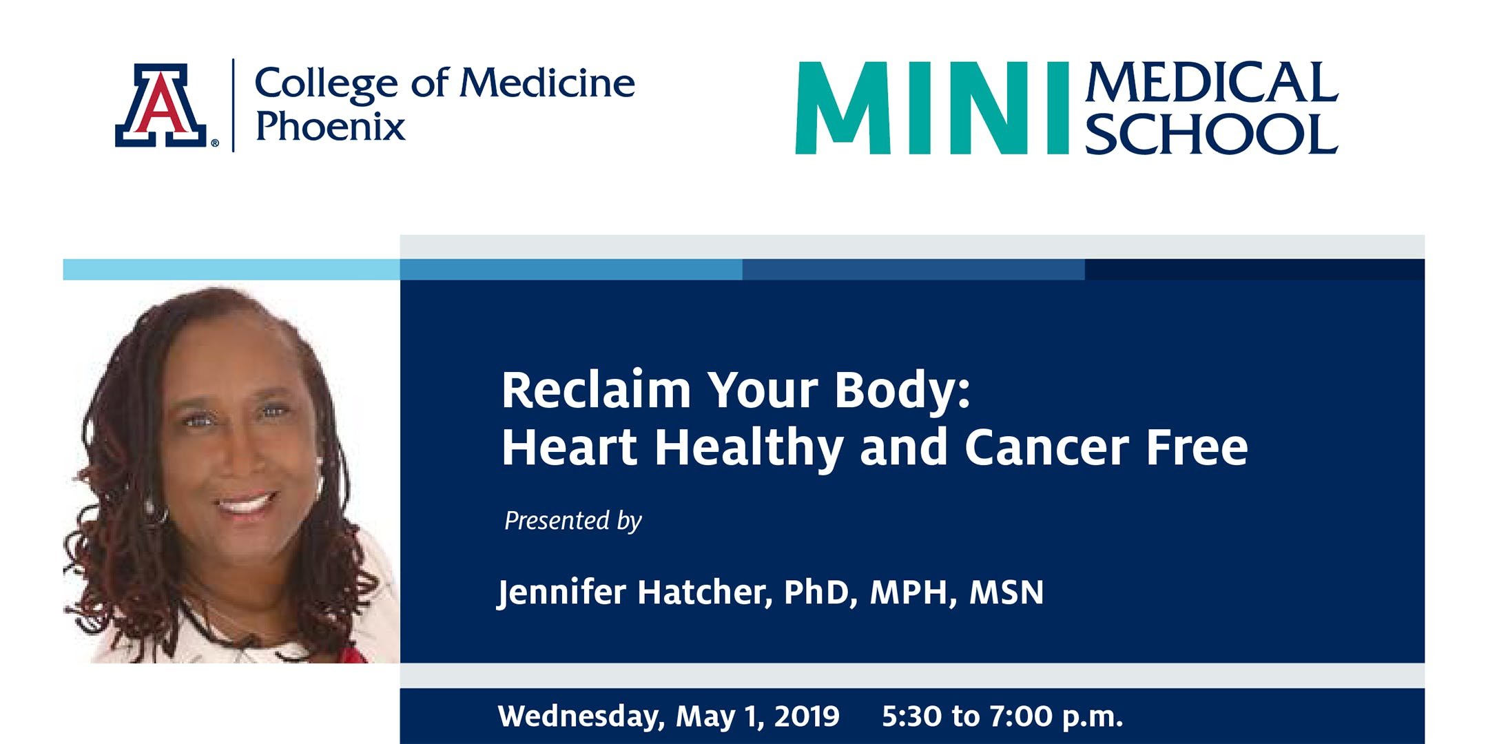 Mini-Medical School: Reclaim Your Body - Heart Healthy and Cancer Free