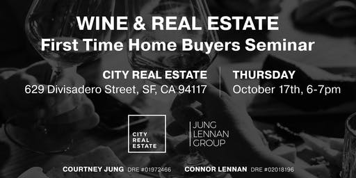 Wine and Real Estate - First Time Homebuyers Seminar