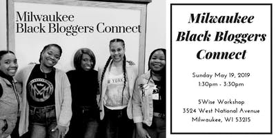 Milwaukee Black Bloggers Connect