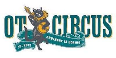 OT Circus Extravaganza