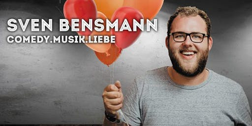 """Sven Bensmann - """"COMEDY. MUSIK. LIEBE."""""""