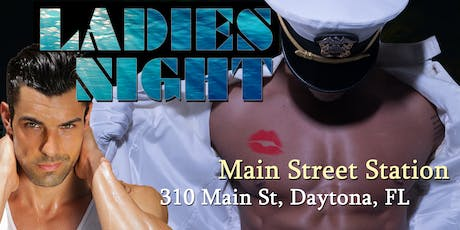 """Ladies Night Out"" Male Revue Daytona FL tickets"