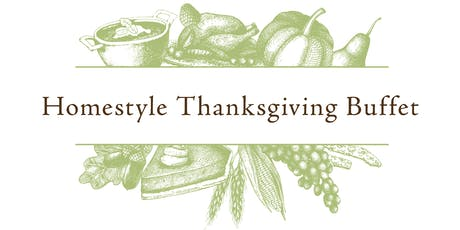 HOMESTYLE THANKSGIVING BUFFET  tickets