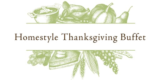 HOMESTYLE THANKSGIVING BUFFET