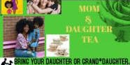 MOM AND DAUGHTER TEA