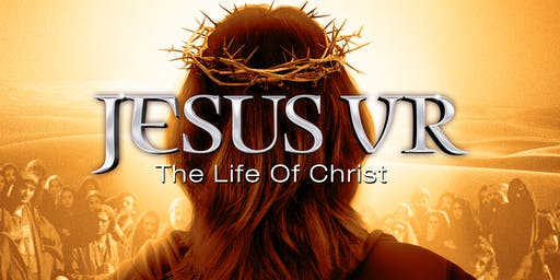 JesusVR Tour. Experience the Life of Jesus with family in Virtual Reality.