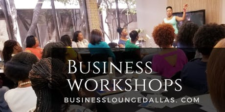 Business Lounge Dallas Workshop | Social Media & How to beat it at its own game in business. tickets