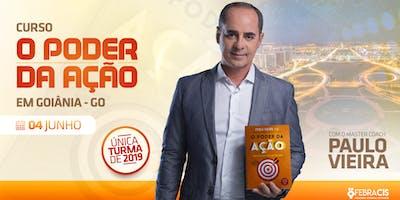 [GOIANIA] O Poder da Ação com o Master Coach Paulo Vieira