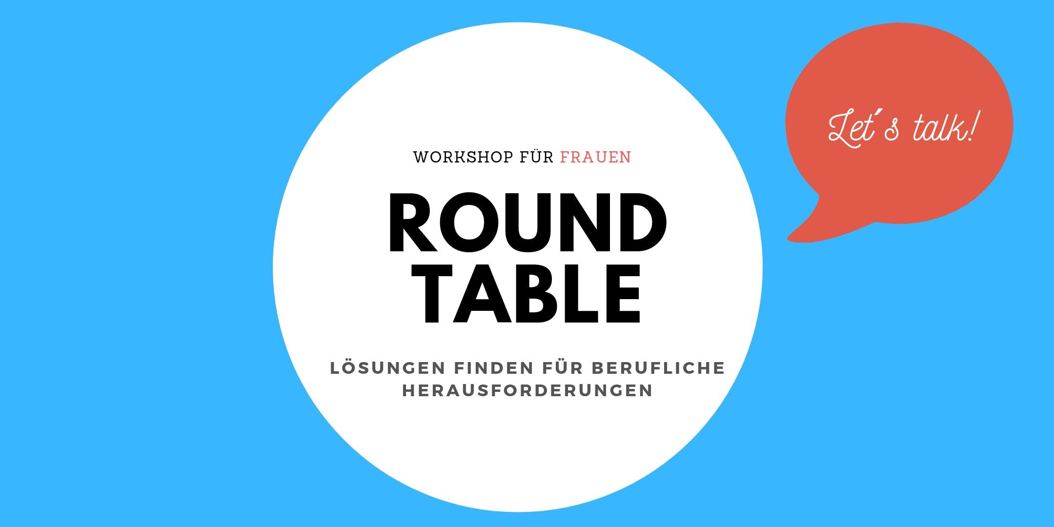 Roundtable: Lösungen finden für berufliche Herausforderungen