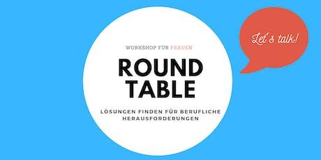 Roundtable: Lösungen finden für berufliche Herausforderungen Tickets