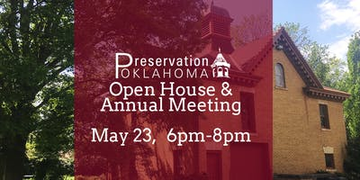 Preservation Oklahoma Open House and Annual Meeting
