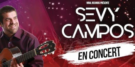 Sevy Campos en Concert billets