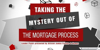 Taking the Mystery out of the Mortgage Process