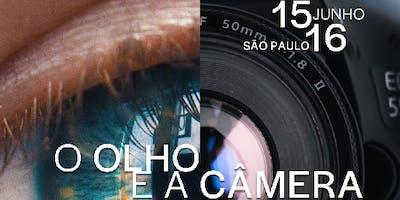 """WORKSHOP """"O OLHO e a CÂMERA"""" com CARLOS EBERT, ABC"""