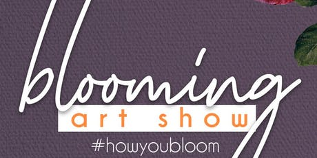 Blooming Art Show tickets