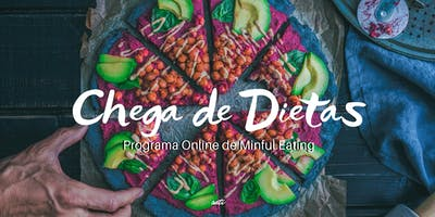 Chega de Dietas - Mindful Eating