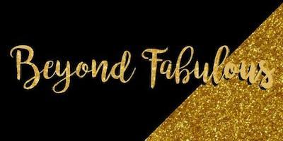 Beyond Fabulous