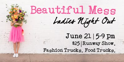 Beautiful Mess | Ladies Night Out