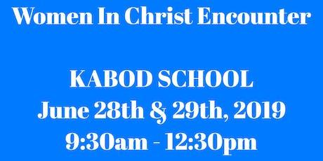 Women In Christ Kabod School tickets