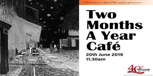 Two Months A Year Café