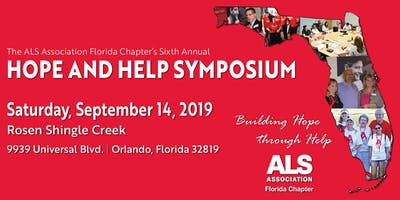 The ALS Association Florida Chapter's 6th Annual HOPE and HELP Symposium