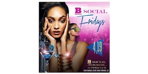 B Social Fridays