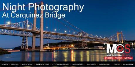 Night Photography at Carquinez Bridge tickets