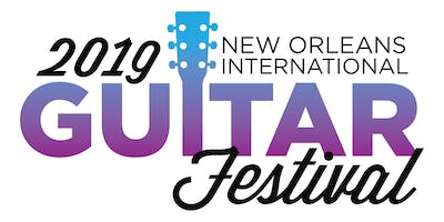 New Orleans International Guitar Festival 2019 VIP Ticket