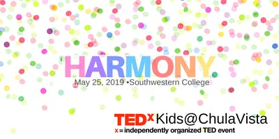 TEDxKids@ChulaVista - Harmony