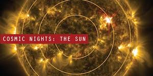 Cosmic Nights: The Sun