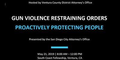 Gun Violence Restraining Orders:  Proactively Protecting People