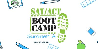 SUMMER A SAT/ACT BOOT CAMP