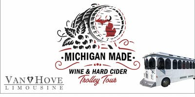 Michigan Made Wine & Hard Cider Trolley / Bus Tour from Troy