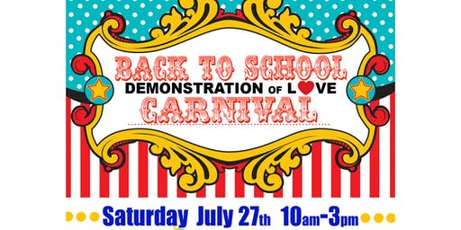 Demonstration Of Love Back To School Carnival