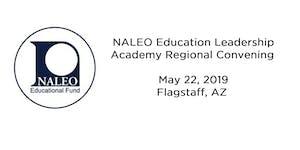 NALEO Northern Arizona Regional Convening on Education ...