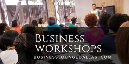 Business Lounge Dallas Workshop | Business Bookkeeping Basics!