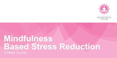Mindfulness Based Stress Reduction 8 Week Course - Monday 04/11/2019