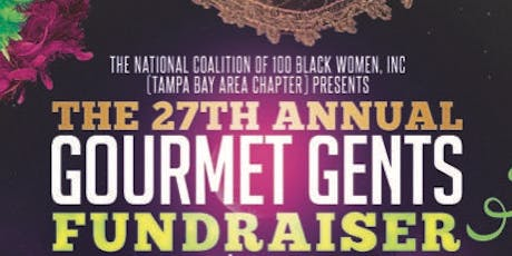 27th Annual Gourmet Gents Premier Scholarship Fundraiser tickets