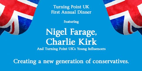 TPUK Fundraising Dinner with Nigel Farage & Charlie Kirk tickets
